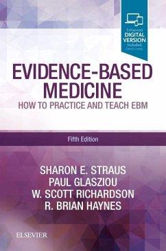 Evidence-Based Medicine - Straus, Sharon E.; Glasziou, Paul; Richardson, W. Scott; Haynes, R. Brian