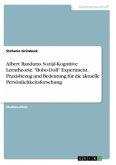 Albert Banduras Sozial-Kognitive Lerntheorie.