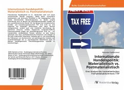 Internationale Handelspolitik: Materialistisch vs. Postmaterialistisch