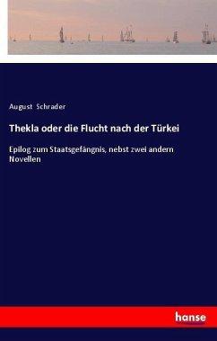 Thekla oder die Flucht nach der Türkei