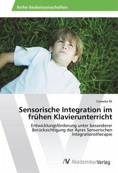 Sensorische Integration im frühen Klavierunterricht