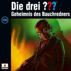 Geheimnis des Bauchredners / Die drei Fragezeichen - Hörbuch Bd.196 (1 Audio-CD)