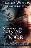 Beyond The Door (Zoe Martinique Investigation Series) (eBook, ePUB)