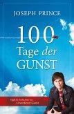100 Tage der Gunst