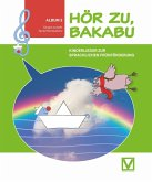 Hör zu, Bakabu - Album 3 (inkl. 2 Audio-CDs)