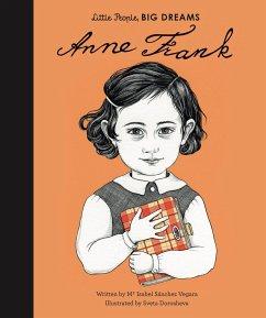 Little People, Big Dreams: Anne Frank - Sanchez Vegara, Isabel
