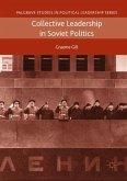 Collective Leadership in Soviet Politics