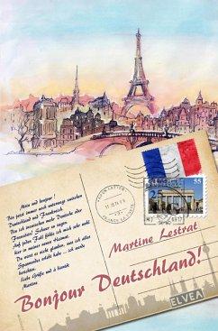Bonjour Deutschland! (eBook, ePUB) - Lestrat, Martine