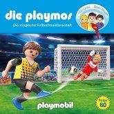 Die Playmos - Das Original Playmobil Hörspiel, Folge 60: Die magische Fussballmeisterschaft (MP3-Download)