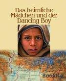Das heimliche Mädchen und der Dancing Boy (eBook, ePUB)