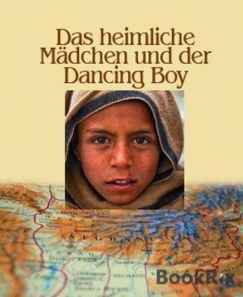 Das heimliche Mädchen und der Dancing Boy (eBook, ePUB) - Maria Braig