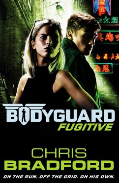 Bodyguard 06: Fugitive - Bradford, Chris