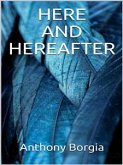 Here and Hereafter (eBook, ePUB)