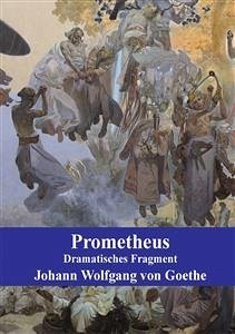 Prometheus (eBook, PDF) - Wolfgang von Goethe, Johann