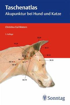 Taschenatlas Akupunktur bei Hund und Katze (eBook, ePUB) - Eul-Matern, Christina