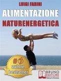 Alimentazione Naturenergetica (eBook, ePUB)