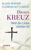 Dieses Kreuz (eBook, ePUB)