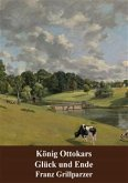 König Ottokars Glück und Ende (eBook, PDF)