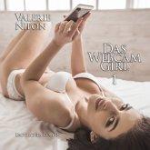 Das Webcam-Girl 1   Erotischer Roman (MP3-Download)