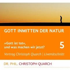 Gott inmitten der Natur (MP3-Download)