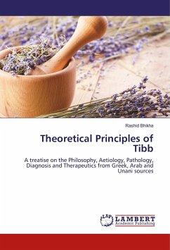 Theoretical Principles of Tibb