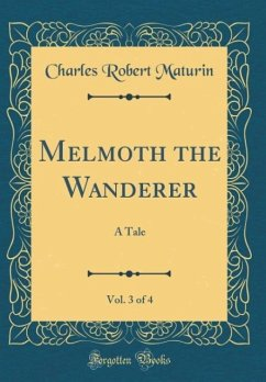 Melmoth the Wanderer, Vol. 3 of 4