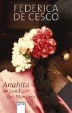 Anahita - Im Land des Monsuns (Mängelexemplar)