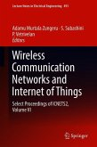 Wireless Communication Networks and Internet of Things
