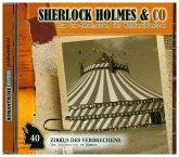 Sherlock Holmes & Co - Zirkus des Verbrechens, 1 Audio-CD