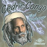 Cedric Congo Meets Mad Professor