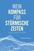 Mein Kompass für stürmische Zeiten (eBook, ePUB)