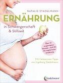 Ernährung in Schwangerschaft & Stillzeit (eBook, PDF)