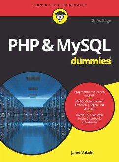 PHP & MySQL für Dummies (eBook, ePUB) - Valade, Janet