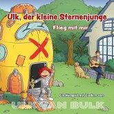 Ulk, der kleine Sternenjunge - Flieg mit mir, 1 Audio-CD