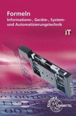 Formeln: Informations-, Geräte-, System- und Automatisierungstechnik - Burgmaier, Monika; Freyer, Ulrich G. P.; Grimm, Bernhard; Häberle, Gregor; Schiemann, Bernd