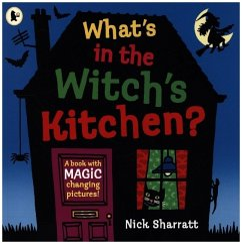 What's in the Witch's Kitchen? - Sharratt, Nick