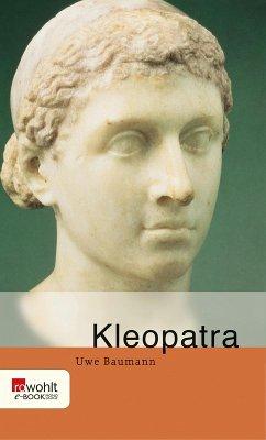 Kleopatra (eBook, ePUB) - Baumann, Uwe