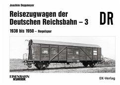 Reisezugwagen der Deutschen Reichsbahn - 3 - Deppmeyer, Joachim