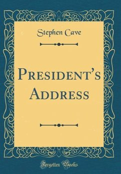 President's Address (Classic Reprint)