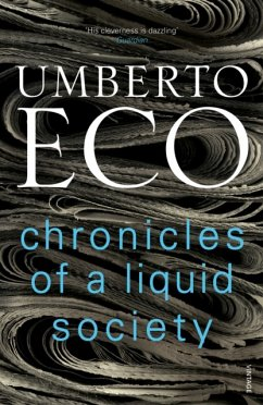 Chronicles of a Liquid Society - Eco, Umberto