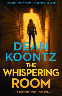 The Whispering Room - Koontz, Dean