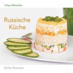 Russische Küche von Yuliya Motseiko - Buch - bücher.de