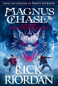 Magnus Chase 03 and the Ship of the Dead - Riordan, Rick