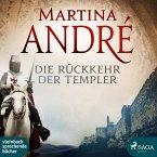 Die Rückkehr der Templer / Die Templer Bd.2 (Ungekürzt) (MP3-Download)