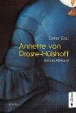 Annette von Droste-Hülshoff. Grimms Albtraum (eBook, PDF)