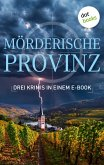 Mörderische Provinz - Drei Krimis in einem eBook (eBook, ePUB)