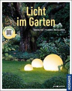 Licht im Garten (Mein Garten) (Mängelexemplar)
