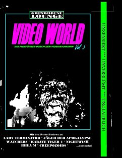 Grindhouse Lounge: Video World Vol. 3 - Ihr Filmführer durch den Videowahnsinn (eBook, ePUB)