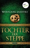 Tochter der Steppe / Steppenwind-Saga Bd.2 (eBook, ePUB)