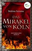 Das Mirakel von Köln (eBook, ePUB)